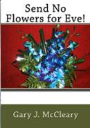 Send No Flowers For Eve